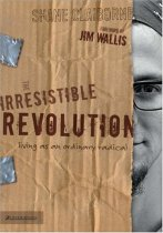 The Irresistible Revolution -- Shane Claiborne