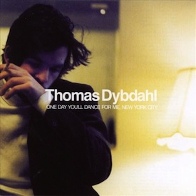 Thomas Dybdahl: One Day You'll Dance for Me, New York City
