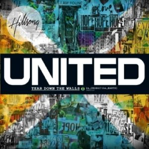Hillsong United: Tear Down the Walls